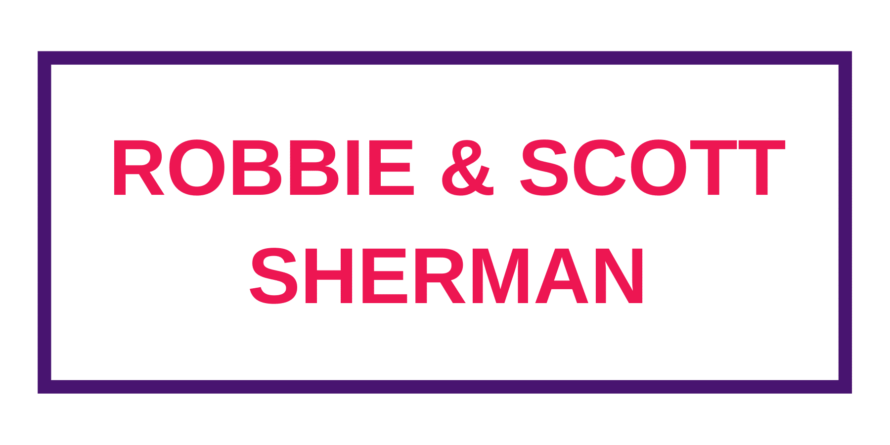 Sherman, Robbie And Scott